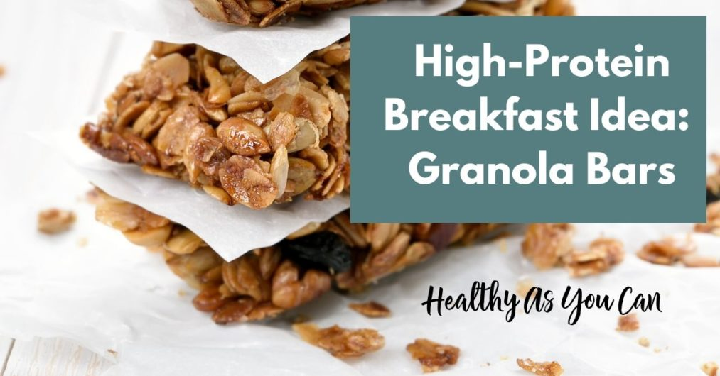 granola bars healthy high protein weight loss breakfast recipes
