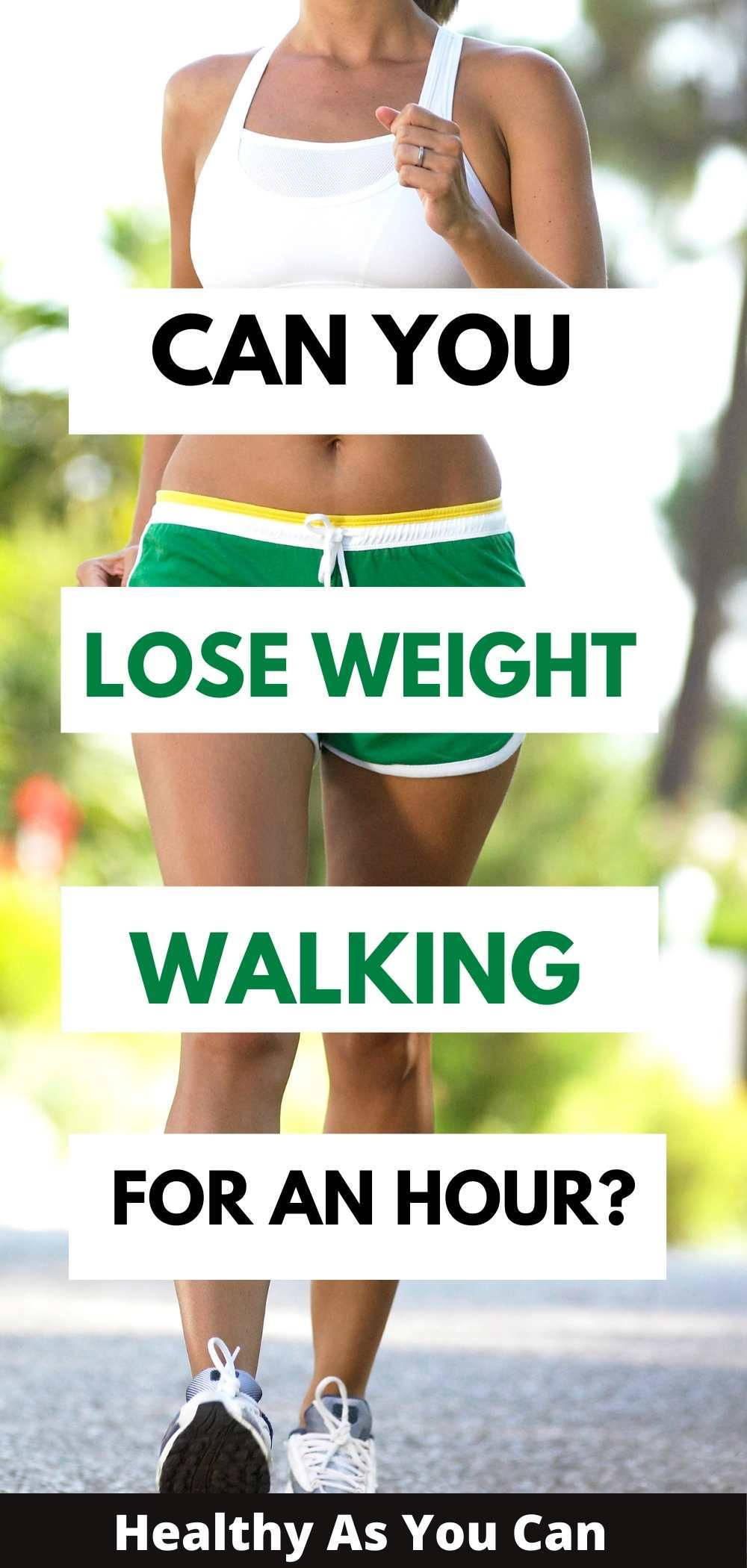 can yo lose weight by walkiing