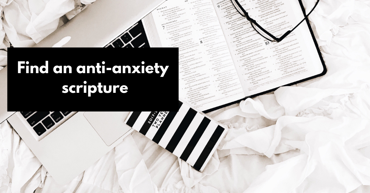find an anti-anxiety scripture to reduce anxiety