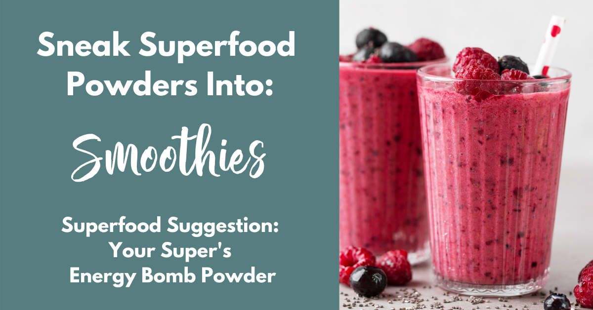 how to use superfood powders in smoothies