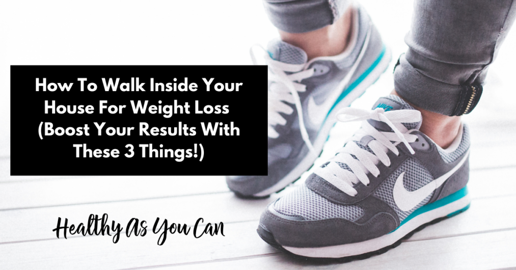 how to walk at home with no treadmill
