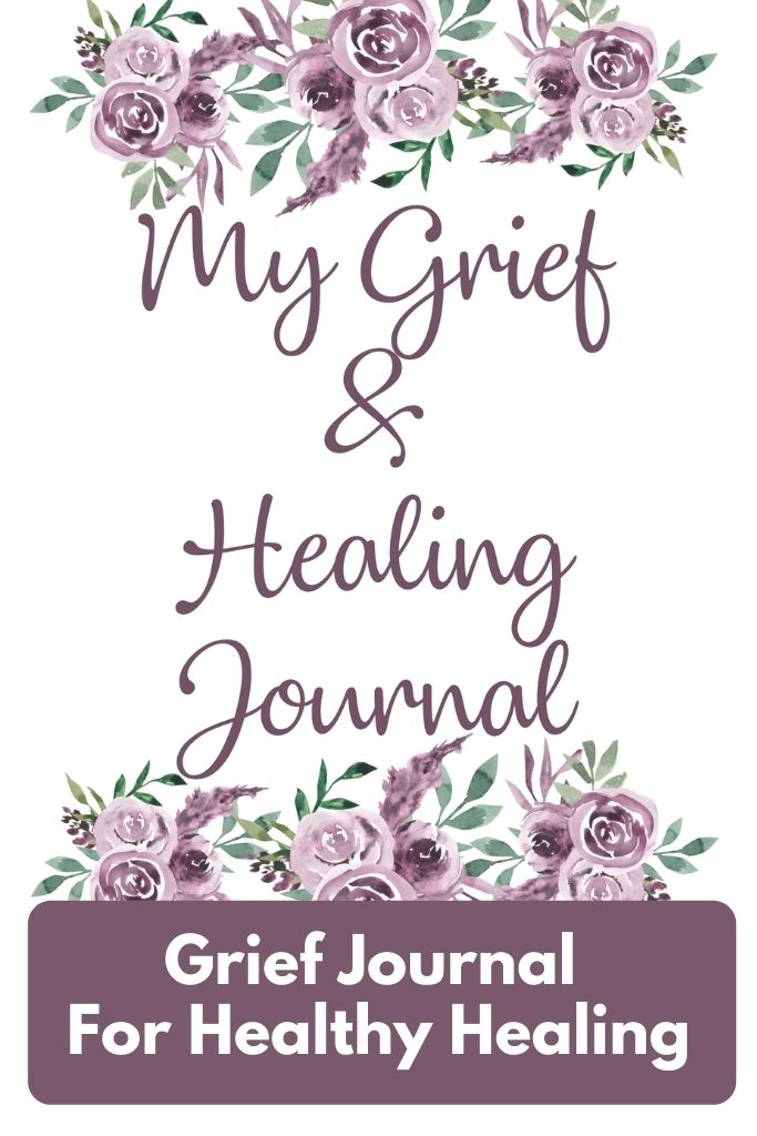 grief and healing journal