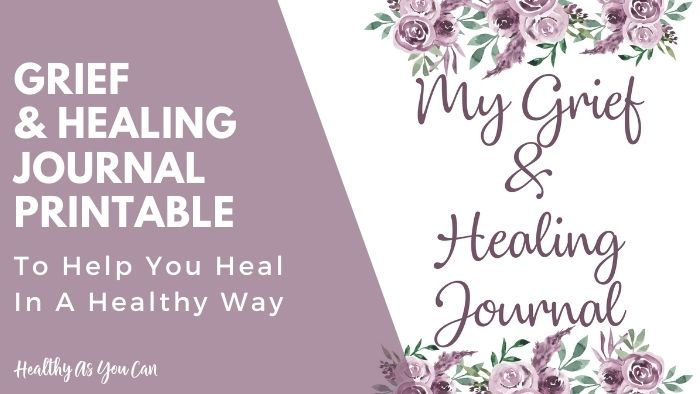 grief journal for healthy healing from hurt and loss